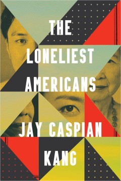 The Loneliest Americans