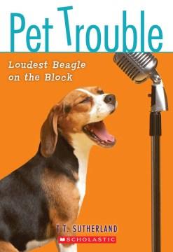 Loudest Beagle on the Block