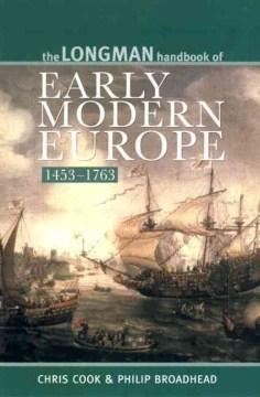 The Longman Handbook of Early Modern Europe, 1453-1763