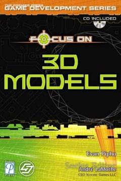 Focus on 3D Models