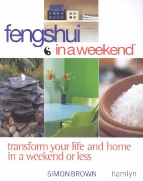 Feng Shui in A Weekend