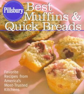 Pillsbury, Best Muffins and Quick Breads Cookbook