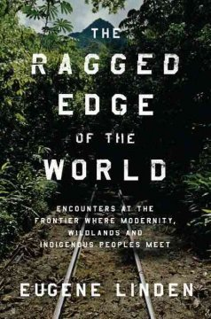 The Ragged Edge of the World