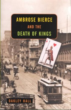 Ambrose Bierce and the Death of Kings