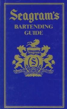 Seagram's Bartending Guide