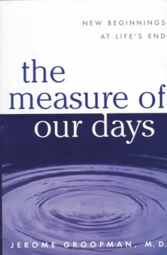 The Measure of Our Days
