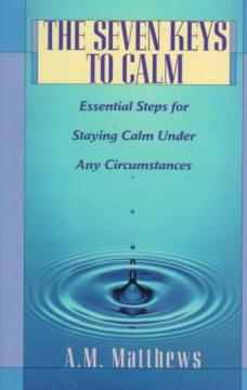 The Seven Keys to Calm