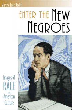 Enter the New Negroes