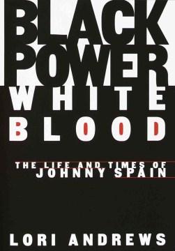 Black Power, White Blood