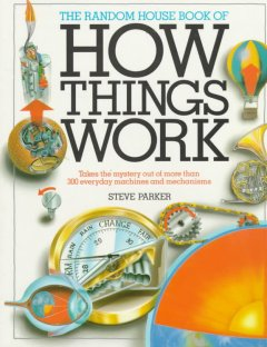The Random House Book of How Things Work