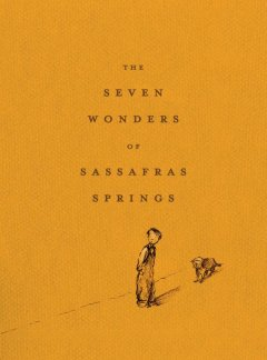 Seven Wonders of Sassafras Springs
