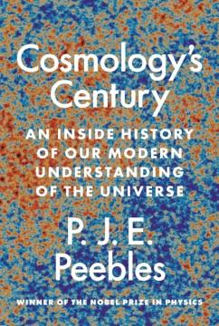 Cosmology's Century