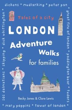 London Adventure Walks for Families