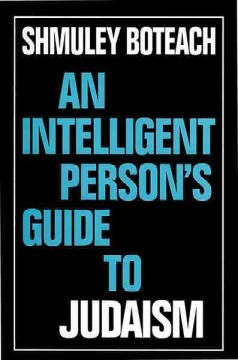 An Intelligent Person's Guide to Judaism