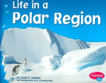 Life in A Polar Region