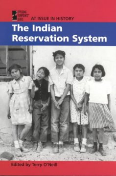 The Indian Reservation System