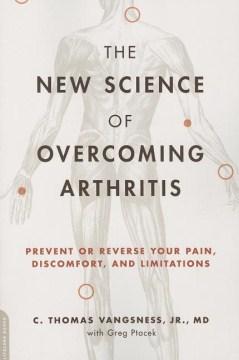 The New Science of Overcoming Arthritis