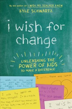 I Wish for Change