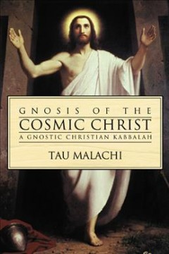 Gnosis of the Cosmic Christ