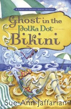 Ghost in the Polka Dot Bikini