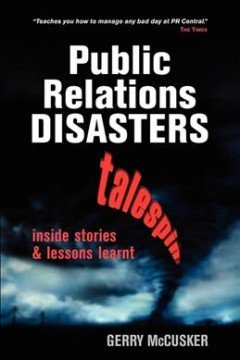 Public Relations Disasters