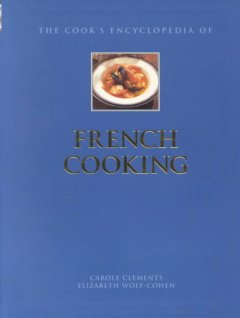 The Cook's Encyclopedia of French Cooking