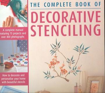 The Complete Book of Decorative Stencilling