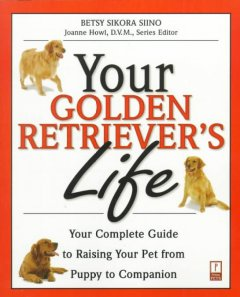 Your Golden Retriever's Life