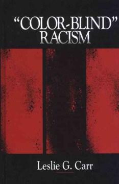 """Color-blind"" Racism"