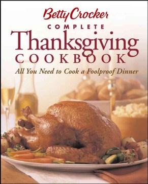Betty Crocker Complete Thanksgiving Cookbook