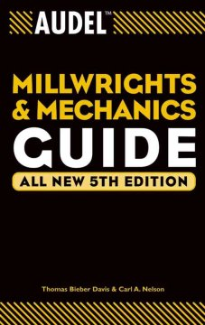 Audel Millwrights and Mechanics Guide