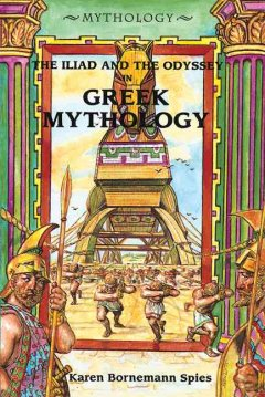 The Iliad and the Odyssey in Greek Mythology
