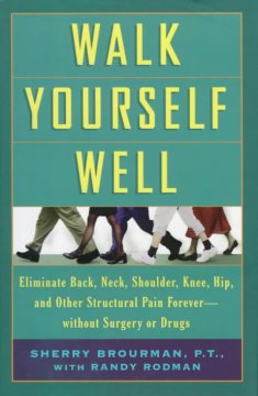 Walk Yourself Well