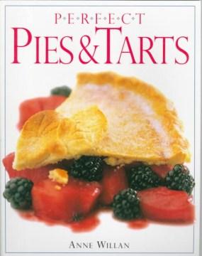 Perfect Pies & Tarts