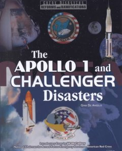 The Apollo 1 and Challenger Disasters