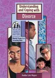 Understanding and Coping With Divorce