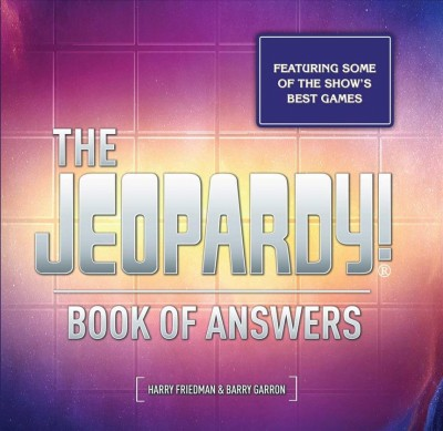 The Jeopardy! Book of Answers (Book) | San Mateo County