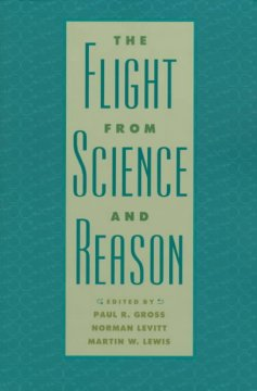 The Flight From Science and Reason