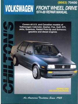 Chilton's VW Front Wheel Drive 1974-89 Repair Manual