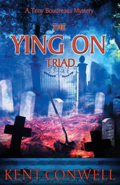 The Ying on Triad / Kent Conwell