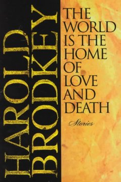 The World Is the Home of Love and Death