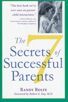 The 7 Secrets of Successful Parents