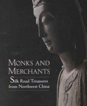 Monks and Merchants