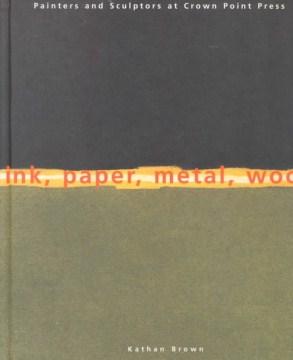 Ink, Paper, Metal, Wood