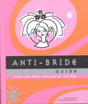 Anti-bride Guide