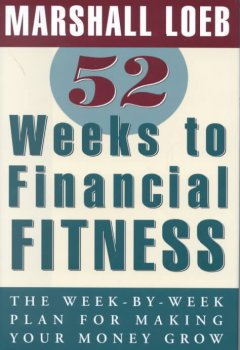 52 Weeks to Financial Fitness