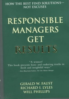 Responsible Managers Get Results