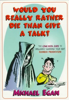 Would You Really Rather Die Than Give A Talk?