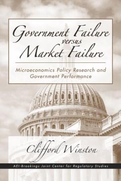 Government Failure Versus Market Failure