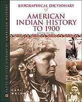 Biographical Dictionary of American Indian History to 1900